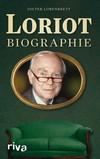 Vergrößerte Darstellung Cover: Loriot Biographie. Externe Website (neues Fenster)