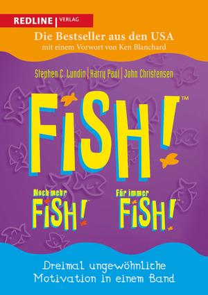 Fish! Noch mehr Fish! Für immer Fish!