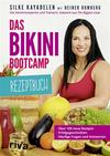 Das Bikini-Bootcamp-Rezeptbuch