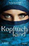 Vergrößerte Darstellung Cover: Kopftuchland. Externe Website (neues Fenster)
