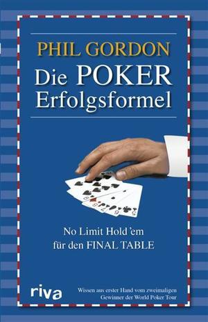Die Poker Erfolgsformel