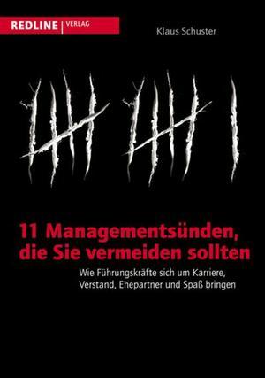 11 Managementsünden, die Sie vermeiden sollten