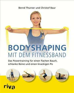 Bodyshaping mit dem Fitnessband