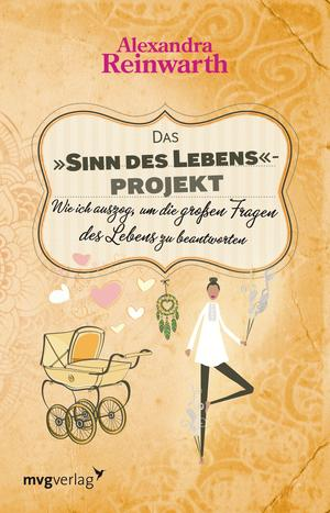 """Das """"Sinn des Lebens""""-Projekt"""
