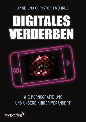 Digitales Verderben