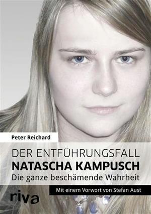 Der Entführungsfall Natascha Kampusch