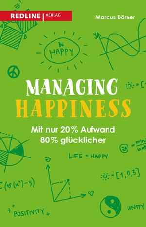Managing happiness