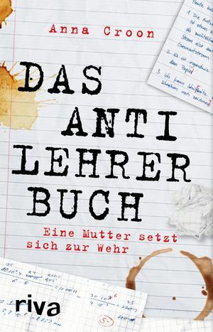 ¬Das¬ Anti-Lehrer-Buch