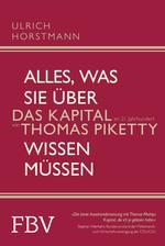 """Alles, was Sie über """"Das Kapital im 21. Jahrhundert"""" von Thomas Piketty wissen müssen"""