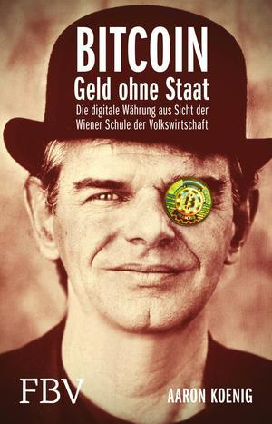 Bitcoin - Geld ohne Staat