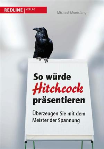 So würde Hitchcock präsentieren
