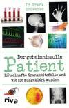 Der geheimnisvolle Patient