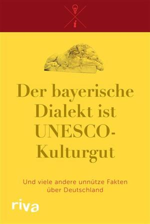 Der bayerische Dialekt ist UNESCO-Kulturgut