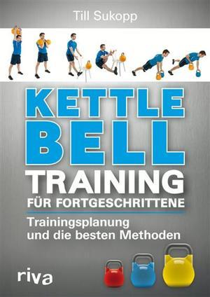 Kettlebell-Training für Fortgeschrittene