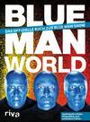 Blue Man World