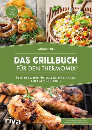 Das Grillbuch für den Thermomix
