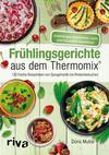 Vergrößerte Darstellung Cover: Frühlingsgerichte aus dem Thermomix®. Externe Website (neues Fenster)
