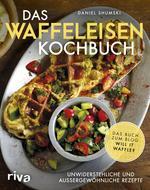 ¬Das¬ Waffeleisen-Kochbuch