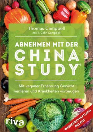 Abnehmen mit der China Study®