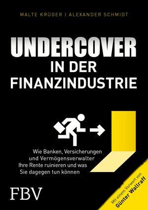 Undercover in der Finanzindustrie
