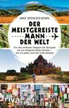 Vergrößerte Darstellung Cover: ¬Der¬ meistgereiste Mann der Welt. Externe Website (neues Fenster)