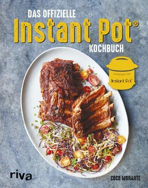 ¬Das¬ offizielle Instant-Pot®-Kochbuch