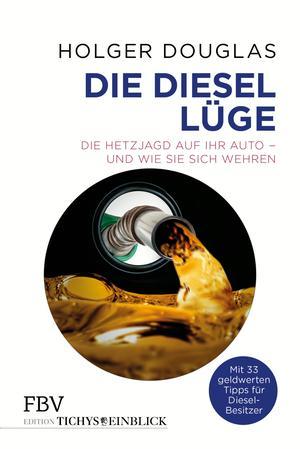 ¬Die¬ Diesel-Lüge