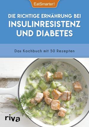 ¬Die¬ richtige Ernährung bei Insulinresistenz und Diabetes