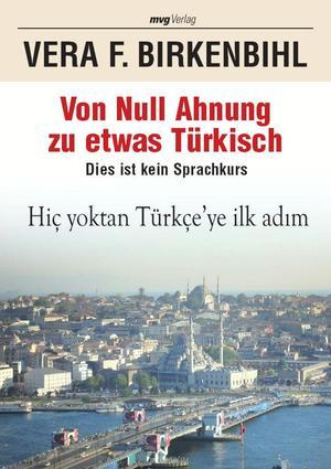Von Null Ahnung zu etwas Türkisch