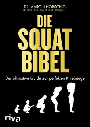 ¬Die¬ Squat-Bibel