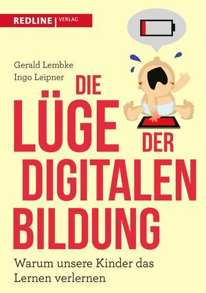 ¬Die¬ Lüge der digitalen Bildung