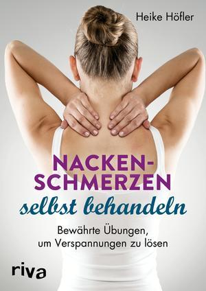 Nackenschmerzen selbst behandeln