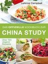 Das offizielle Kochbuch zur China Study