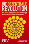 Die dezentrale Revolution