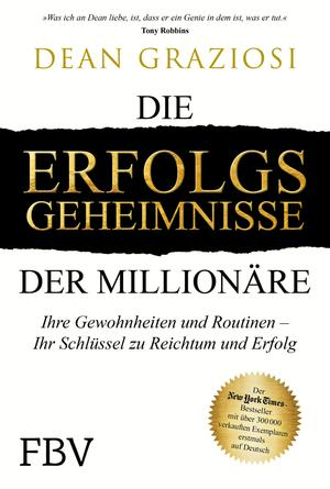 Die Erfolgsgeheimnisse der Millionäre
