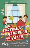 Das Survival-Handbuch für Väter