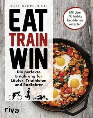 Eat, train, win