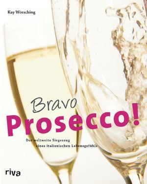 Bravo Prosecco!