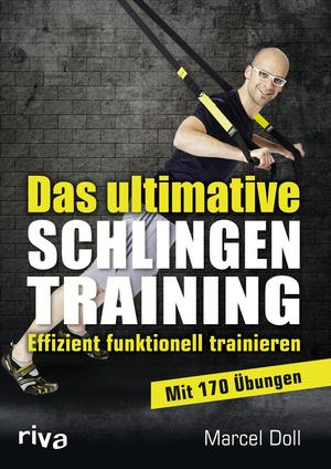Das ultimative Schlingentraining
