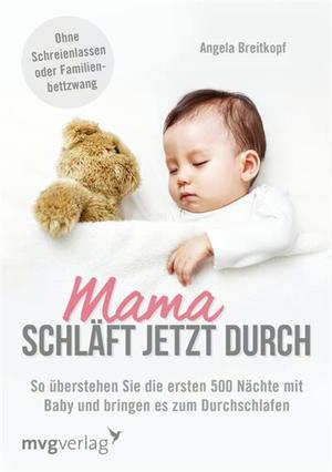 Mama schläft jetzt durch