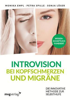 Introvision bei Kopfschmerzen und Migräne