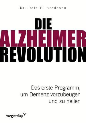 ¬Die¬ Alzheimer-Revolution