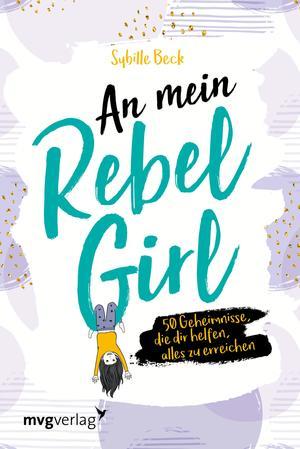 An mein Rebel Girl