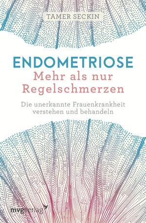 Endometriose - Mehr als nur Regelschmerzen