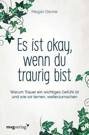 Es ist okay, wenn du traurig bist