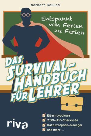 ¬Das¬ Survival-Handbuch für Lehrer