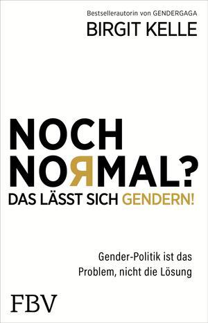 Noch Normal? Das lässt sich gendern!