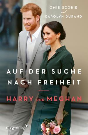 Harry und Meghan: Auf der Suche nach Freiheit