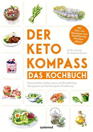Der Keto-Kompass - Das Kochbuch