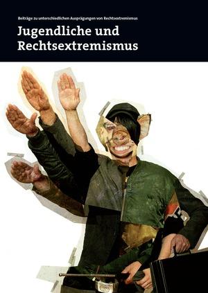 Jugendliche und Rechtsextremismus